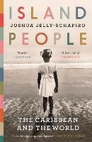 Island People: The Caribbean and the...