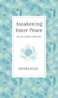 Awakening Inner Peace: A Little Book...