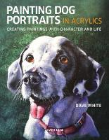 Painting Dog Portraits in Acrylics:...
