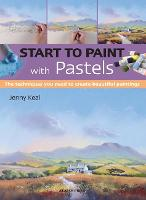 Start to Paint with Pastels: The...