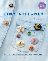 Tiny Stitches: Buttons, Badges,...
