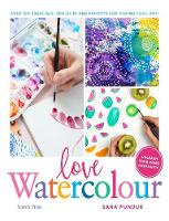 Love Watercolour: Over 100 Exercises,...