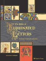 The Bible of Illuminated Letters: A...