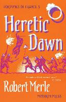 Fortunes of France 3: Heretic Dawn