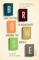 Browse: Love Letters to Bookshops...