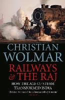 Railways and The Raj: How the Age of...