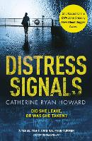 Distress Signals: An Incredibly...