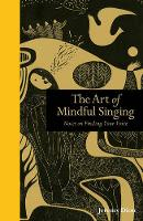 Art of Mindful Singing: Notes on...