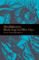 Mindfulness for Black Dogs & Blue...
