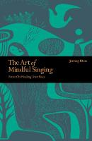 The Art of Mindful Singing: Notes on...