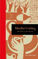 Mindful Crafting: The Maker's ...