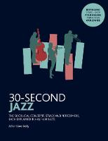 30-Second Jazz: The 50 most...