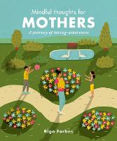 Mindful Thoughts for Mothers: A...
