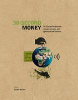 30-Second Money: 50 key notions,...