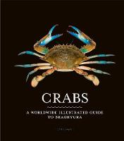 Crabs: A worldwide illustrated guide...