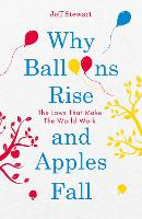 Why Balloons Rise and Apples Fall: ...