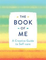 The Book of Me: A Creative Guide to...