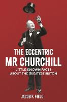 Churchill's Platypus: And Other...