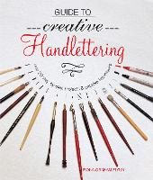 Guide to Creative Handlettering: Over...