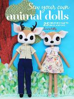 Sew Your Own Animal Dolls: 25 ...