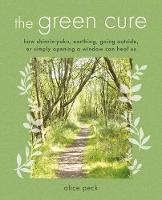 The Green Cure: How Shinrin-Yoku,...