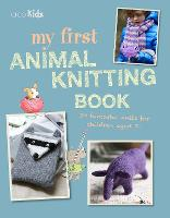 My First Animal Knitting Book: 30...