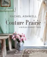 Rachel Ashwell Couture Prairie: And...