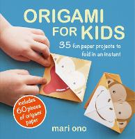 Origami for Kids: 35 Fun Paper...