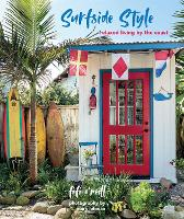 Surfside Style: Relaxed Living by the...