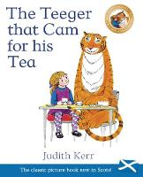 The Teeger That Cam For His Tea: The...