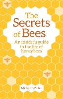 The Secrets of Bees: An Insider's...