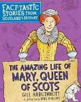 The Amazing Life of Mary, Queen of...