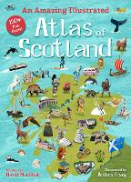 An Amazing Illustrated Atlas of Scotland