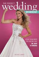 The Perfect Wedding Workout: Look ...