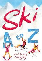 Ski A-Z: An Illustrated Guide to Skiing