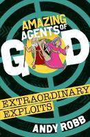 Amazing Agents of God: Extraordinary...