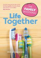 Life Together: The Family Devotional