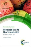Bioplastics and Biocomposites: A...