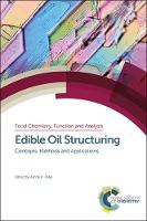 Edible Oil Structuring: Concepts,...