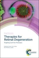 Therapies for Retinal Degeneration:...