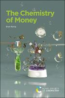 The Chemistry of Money