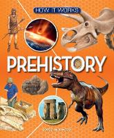 How It Works: Prehistory