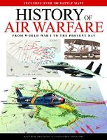 History of Air Warfare: From World ...