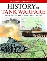History of Tank Warfare: From World...