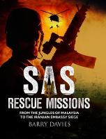 SAS Rescue Missions: From the Jungles...