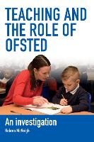 Teaching and the Role of Ofsted: An...
