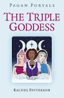 Pagan Portals - The Triple Goddess