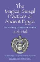 Magical Sexual Practices of Ancient...