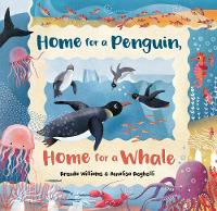 Home fo a Penguin, Home for a Whale:...