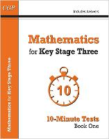 Mathematics for KS3: 10-Minute Tests ...